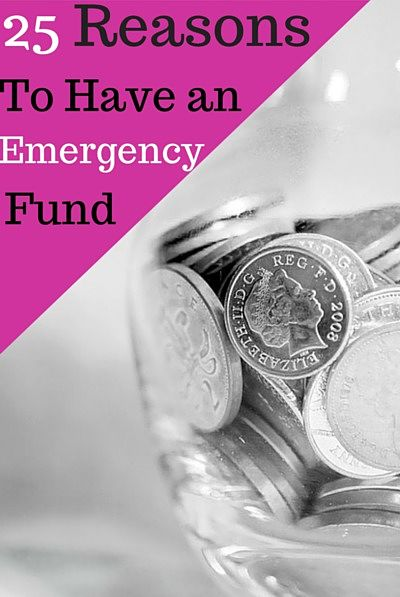 25 Reasons to have an emergency fund now