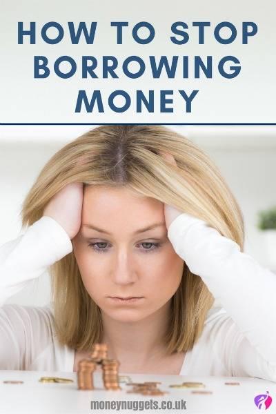 how to stop borrowing money
