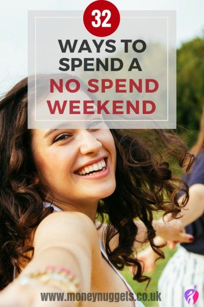 No Spend Weekend