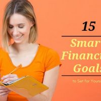 Smart Financial Goals:   List of Goals to Set for Yourself