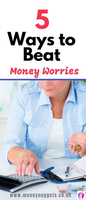 ways to beat your money worries | how to stop worrying about money