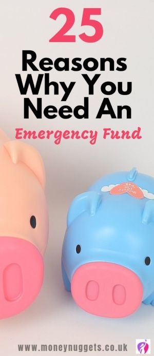 25 Reasons to have an emergency fund to fall back on.